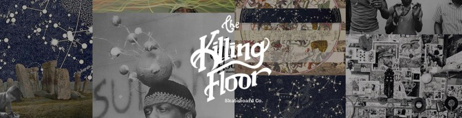 "Q and A With John, Owner of ""The Killing Floor"" Skateboards."